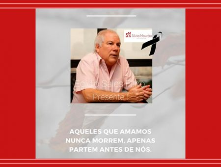 Egídio Machado Sales Filho PRESENTE!